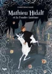 Mathieu Hidalf et la foudre fantôme.jpg