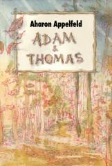 aharon-appelfeld-adam-et-thomas.jpg