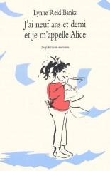 J'ai neuf ans et demi et je m'appelle Alice.jpg