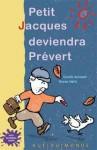Petit Jacques deviendra Prévert.jpg