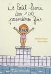 Le Petit livre des cent premières fois.jpg